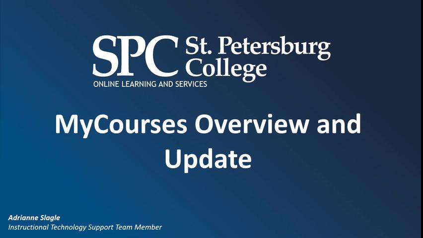 MyCourses Overview with Adrianne Slagle