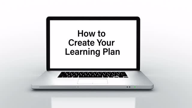 How to Create Your Learning Plan