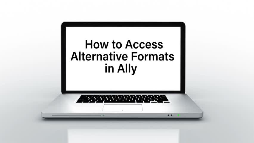How to Access Alternative Formats in Ally